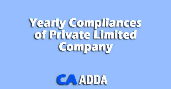 Compliances of Private Limited Company