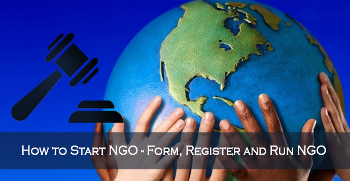 Know Legal Formalities For Starting NGO - Complete Overview